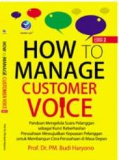 How to Manage Customer Voice (Edisi 2)