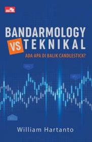 Bandarmology vs Teknikal