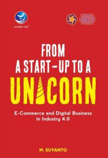 From A Start-up To A Unicorn: E-Commerce And Digital Business In Industry 4.0