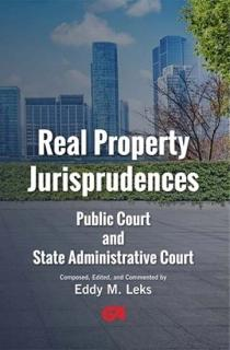 Real Property Jurisprudences: Public Court and State Administrative Court