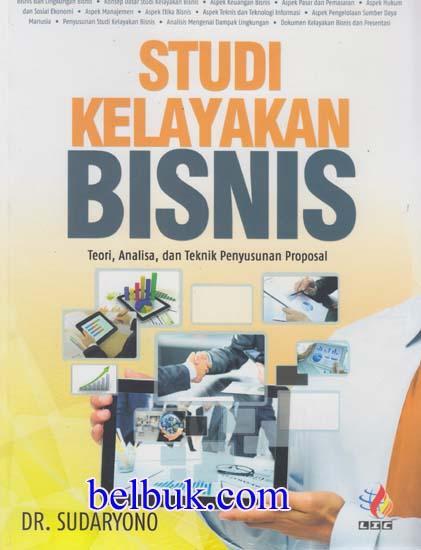 Studi Kelayakan Bisnis Teori Analisa Dan Teknik Penyusunan