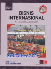 Bisnis Internasional: International Business (Buku 2) (Edisi 12)