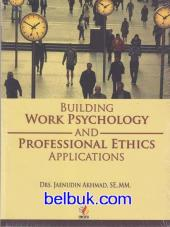 Building Work Psychology and Professional Ethics Applications