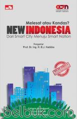 Melesat atau Kandas? New Indonesia: Dari Smart City Menuju Smart Nation
