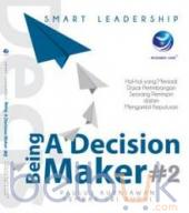 Smart Leadership: Being A Decision Maker #2