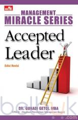 Management Miracle Series: Accepted Leader (Edisi Revisi)
