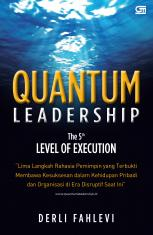 Quantum Leadership: The 5th Level of Execution