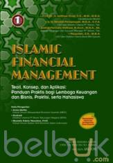 Islamic Financial Management: Teori, Konsep, dan Aplikasi