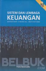 Sistem dan Lembaga Keuangan: Depository Financial Institutions