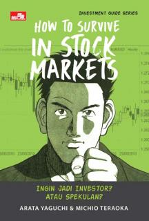 Investment Guide Series: How to Survive in Stock Markets