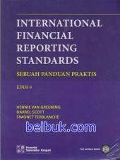 International Financial Reporting Standards: Sebuah Panduan Praktis (Edisi 6)