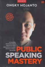 Public Speaking Mastery (Edisi Revisi)