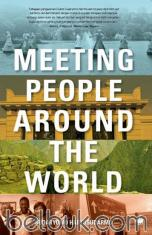 Meeting People Around The World