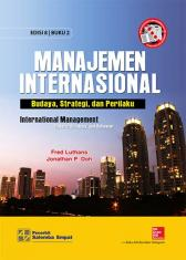 Manajemen Internasional: Budaya, Strategi, dan Perilaku (International Management: Culture, Strategy and Behavior) (Buku 2) (Edisi 8)