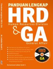 Panduan Lengkap HRD (Human Resources Division) & GA (General Affair)