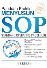 Panduan Praktis Menyusun SOP (Standard Operating Procedure)