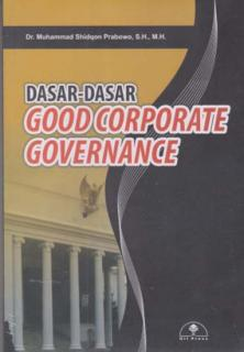 Dasar-Dasar Good Corporate Governance
