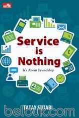 Service is Nothing, It's About Friendship