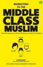 Marketing to the Middle Class Muslim