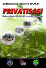 Privatisasi Dalam Model Public Private Partnership