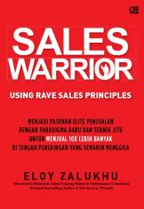 Sales Warrior: Using RAVE Sales Principles (Hard Cover)
