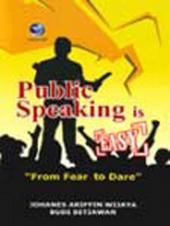 Public Speaking is Easy: From Fear to Dare
