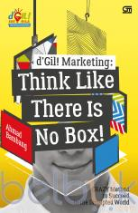 D'Gil! Marketing: Think Like There is No Box