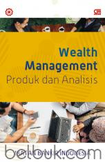 Wealth Management: Produk dan Analisis