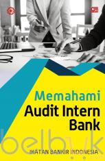 Memahami Audit Intern Perbankan