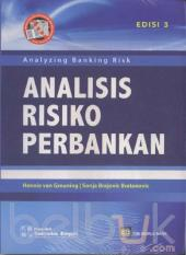 Analisis Risiko Perbankan (Analyzing Banking Risk) (Edisi 3)
