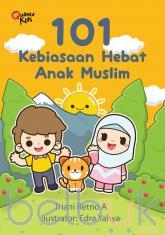 101 Kebiasaan Hebat Anak Muslim