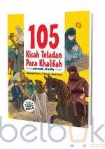 105 Kisah Teladan Para Khalifah Untuk Anak