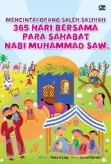 Mencintai Orang Saleh-Salihah: 365 Hari Bersama Para Sahabat Nabi Muhammad saw.