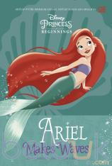 Disney Princess Beginnings: Ariel Makes Waves (Ariel Bertualang dalam Gelombang)