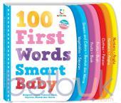 100 First Words Smart Baby: Mengenal Angka, Pakaian, Buah, Sayuran, Bentuk dan Warna