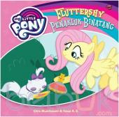 My Little Pony: Fluttershy Penakluk Binatang