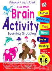 Psikotes untuk Anak: Fun With Brain Activity Learning Grouping Usia 4-6 Tahun
