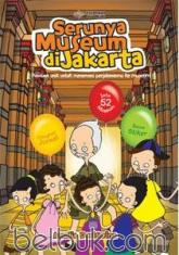 Serunya Museum di Jakarta