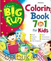 The Big Fun: Coloring Book 7 in 1 for Kids