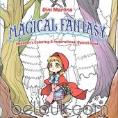 Magical Fantasy: Children's Coloring & Inspirational Quotes Book