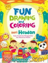 Fun Drawing and Coloring: Seri Hewan