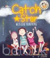 Catch A Star: Meraih Bintang