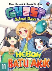 Ghost School Days #11: Heboh Batu Akik