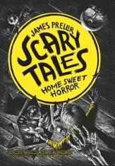 Scary Tales: Home Sweet Horror