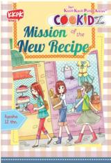Seri Cookidz: Mission of The New Recipe