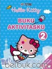 Hello Kitty: Buku Aktivitasku 2