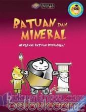 Batuan dan Mineral: Mengenal Batuan Berharga!