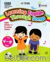 Learning English Through Songs: English Activities for Pre-primary Students (Age 4-5 Years)