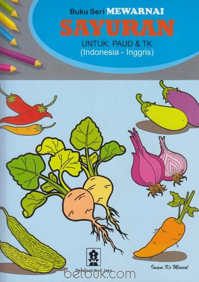 Buku Seri Mewarnai Sayuran Untuk Paud Tk Imam Kr Moncol Belbukcom
