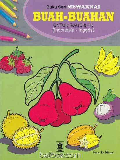 Buku Seri Mewarnai Buah Buahan Untuk Paud Tk Imam Kr Moncol